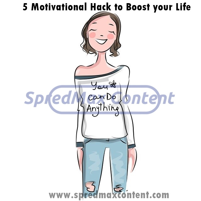 5 Motivational Hacks to Have a Productive Life