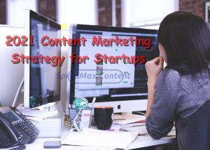 2021 Content Marketing Strategy for Startups